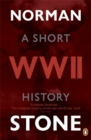 World War Two : A Short History - Book
