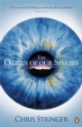 The Origin of Our Species - Book