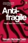 Antifragile : Things that Gain from Disorder - Book