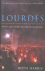 Lourdes : Body And Spirit in the Secular Age - Book