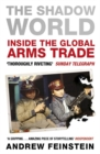The Shadow World : Inside the Global Arms Trade - Book