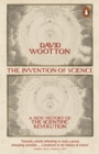 The Invention of Science : A New History of the Scientific Revolution - Book