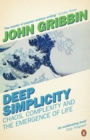 Deep Simplicity : Chaos, Complexity and the Emergence of Life - eBook