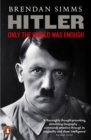 Hitler : Only the World Was Enough - Book