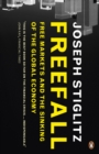 Freefall : Free Markets and the Sinking of the Global Economy - Book