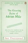 The Growing Pains of Adrian Mole : Adrian Mole Book 2 - Book