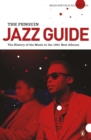 The Penguin Jazz Guide : The History of the Music in the 1000 Best Albums - Book