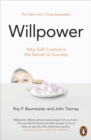 Willpower : Rediscovering Our Greatest Strength - Book
