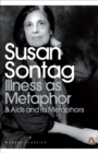 Illness as Metaphor and AIDS and Its Metaphors - Book