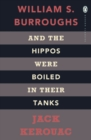 And the Hippos Were Boiled in Their Tanks - Book