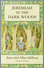 Jeremiah in the Dark Woods - Book