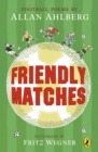 Friendly Matches - Book