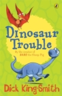 Dinosaur Trouble - Book