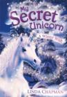 My Secret Unicorn: A Winter Wish - Book
