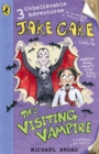 Jake Cake: The Visiting Vampire - Book