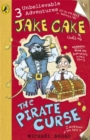 Jake Cake: The Pirate Curse - Book