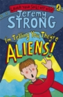 I'm Telling You, They're Aliens! - Book
