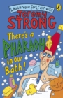 There's A Pharaoh In Our Bath! - Book