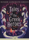 Tales of the Greek Heroes - Book