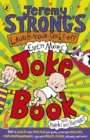 Jeremy Strong's Laugh-Your-Socks-Off-Even-More Joke Book - Book