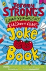 Jeremy Strong's Laugh-Your-Socks-Off Classroom Chaos Joke Book - Book