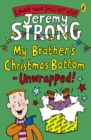 My Brother's Christmas Bottom - Unwrapped! - Book