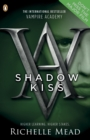 Vampire Academy: Shadow Kiss (book 3) - Book