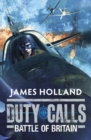 Duty Calls: Battle of Britain : World War 2 Fiction - Book