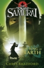 The Ring of Earth (Young Samurai, Book 4) - Book