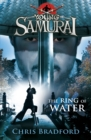 The Ring of Water (Young Samurai, Book 5) - Book