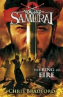 The Ring of Fire (Young Samurai, Book 6) - Book