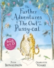 The Further Adventures of the Owl and the Pussy-cat - Book