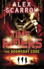 TimeRiders: The Doomsday Code (Book 3) - Book