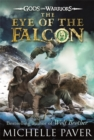 The Eye of the Falcon (Gods and Warriors Book 3) - Book