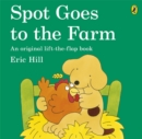 Spot Goes To The Farm - Book