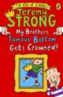 My Brother's Famous Bottom Gets Crowned! - eBook