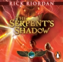 The Serpent's Shadow (The Kane Chronicles Book 3) - eAudiobook