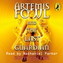 Artemis Fowl and the Last Guardian - eAudiobook