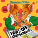 Geronimo Stilton : Paws Off, Cheddarface! (#6) - eAudiobook