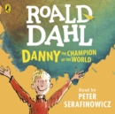 Danny the Champion of the World - eAudiobook