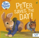 Peter Rabbit Animation: Peter Saves the Day! - Book