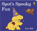 Spot's Spooky Fun : (Cased board edition) - Book