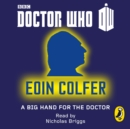Doctor Who : A Big Hand For The Doctor - eAudiobook