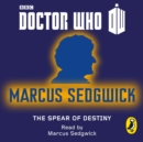 Doctor Who : The Spear of Destiny - eAudiobook