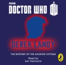 Doctor Who: The Mystery of the Haunted Cottage : Tenth Doctor - eAudiobook
