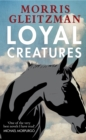 Loyal Creatures - Book
