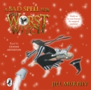 A Bad Spell for the Worst Witch - eAudiobook