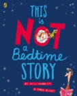 This Is Not A Bedtime Story - Book