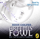 Artemis Fowl and the Atlantis Complex - eAudiobook