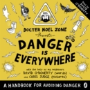 Danger Is Everywhere: A Handbook for Avoiding Danger - eAudiobook